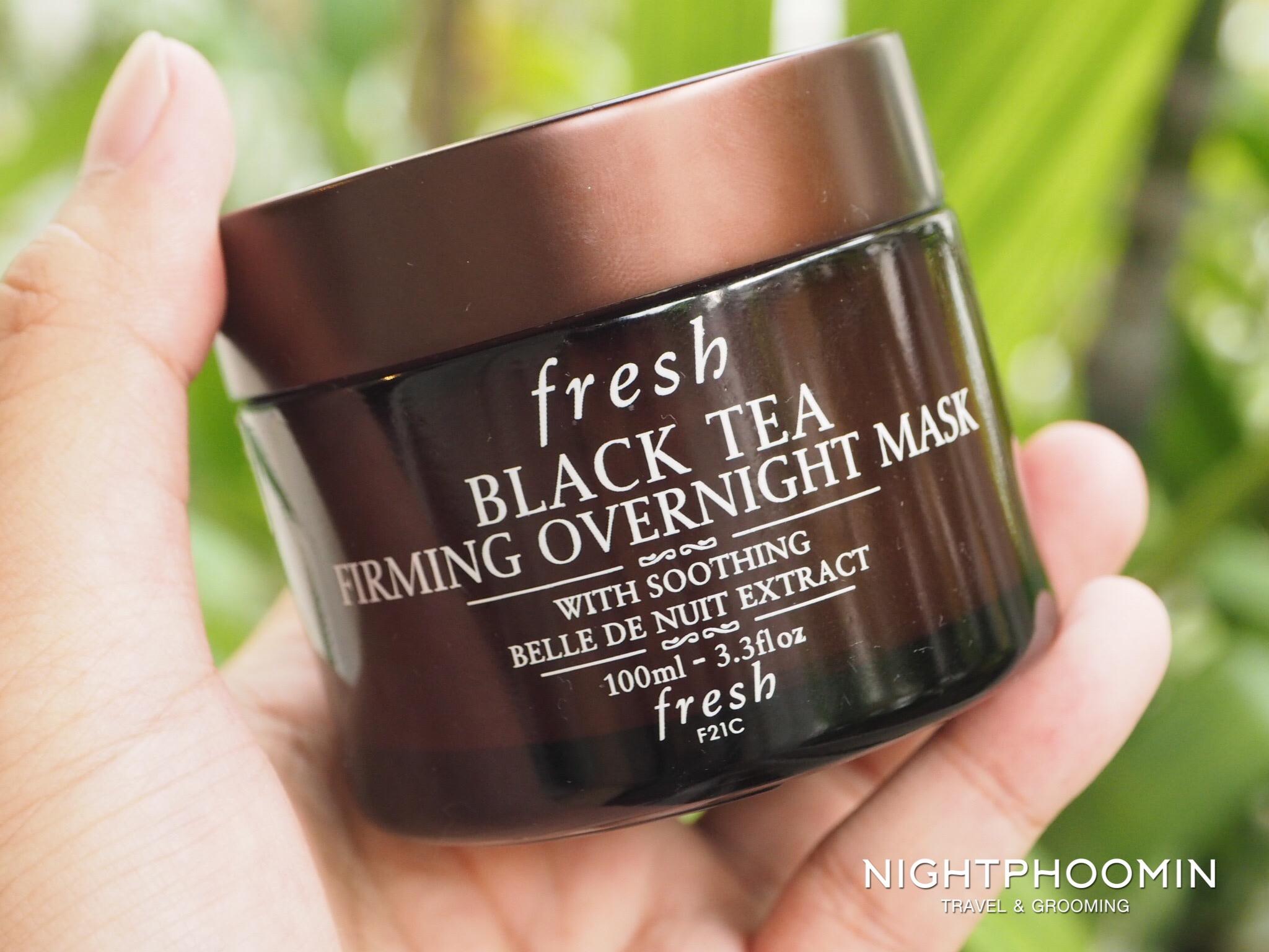 Review Fresh Black Tea Firming Overnight Mask ทากลางค น ต งตอนเช า Nightphoomin Beauty Gym Travel Blogger บล อกเกอร บ วต ออกกำล งกาย ท องเท ยว
